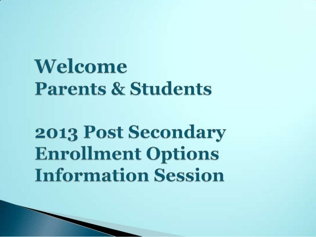    Post Secondary Enrollment Option B (PSEO B)   Credit-in-Escrow/ Option A