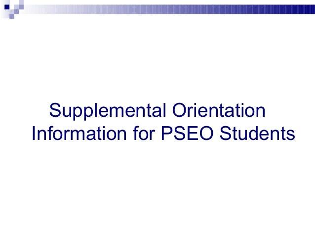 Supplemental OrientationInformation for PSEO Students