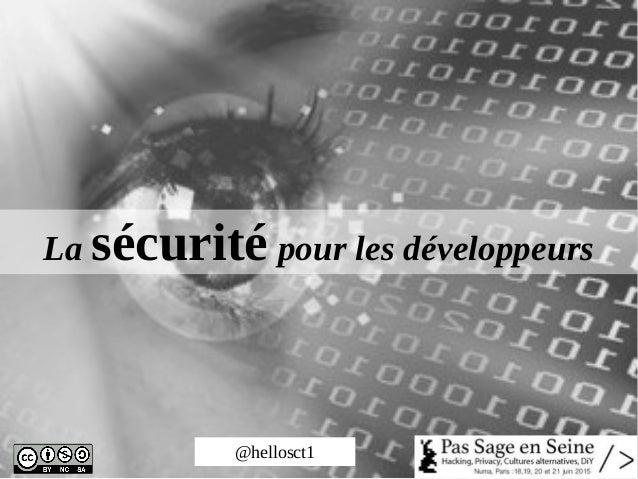@hellosct1 La sécurité pour les développeurs