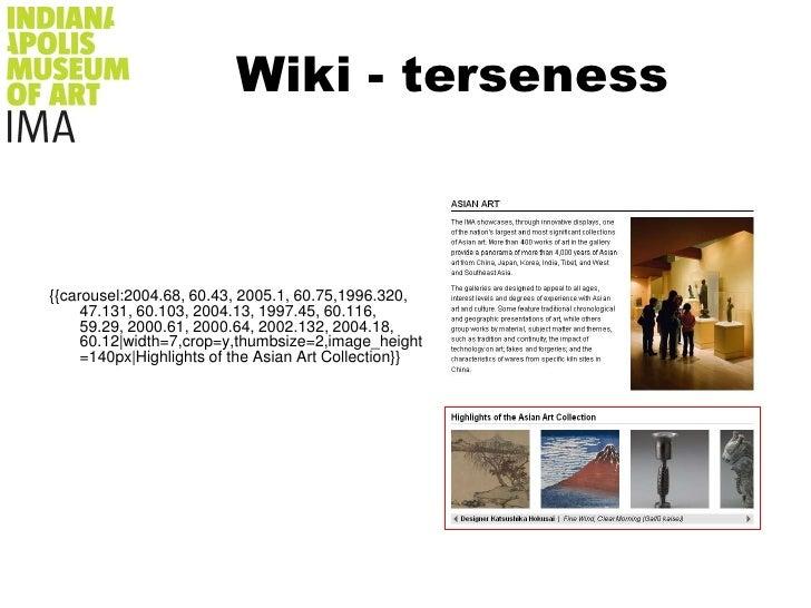 Wiki - terseness<br />{{carousel:2004.68, 60.43, 2005.1, 60.75,1996.320, 47.131, 60.103, 2004.13, 1997.45, 60.116, 59.29, ...