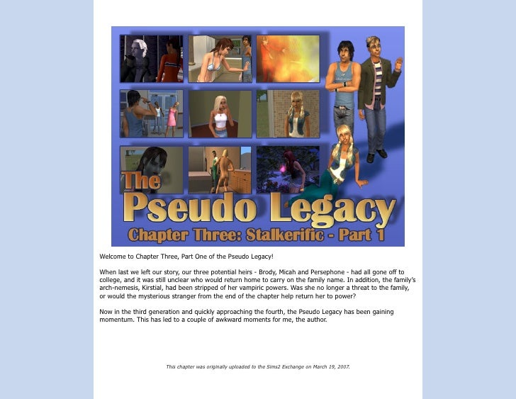 Welcome to Chapter Three, Part One of the Pseudo Legacy!  When last we left our story, our three potential heirs - Brody, ...