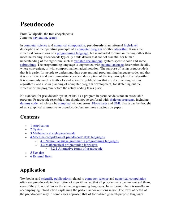 PseudocodeFrom Wikipedia, the free encyclopediaJump to: navigation, searchIn computer science and numerical computation, p...