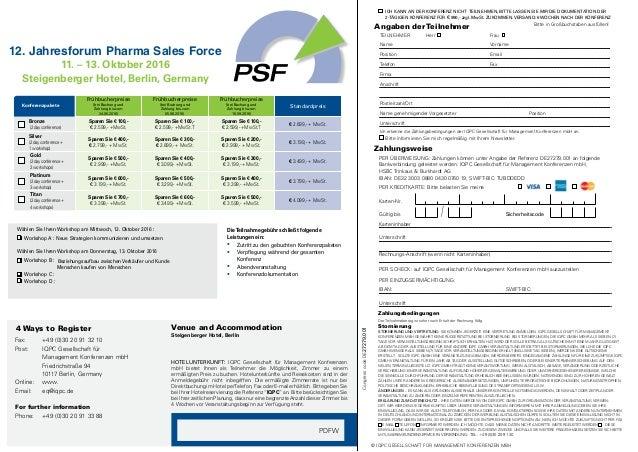 12. Jahresforum Pharma Sales Force 11. – 13. Oktober 2016 Steigenberger Hotel, Berlin, Germany Frühbucherpreise (bei Buchu...