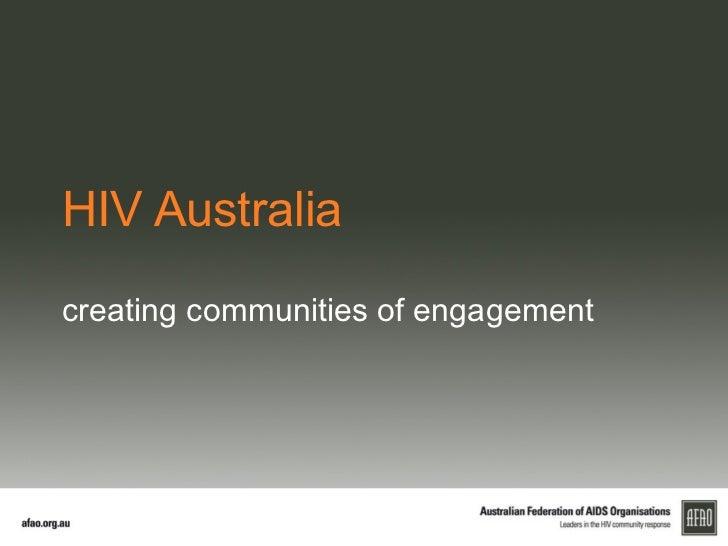 HIV Australiacreating communities of engagement