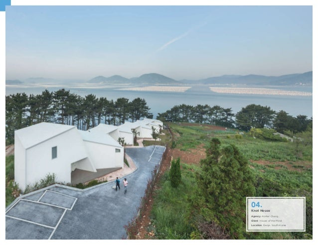 Knot House Agency Atelier Chang Client House of the Mind Location Geoje. South Korea 04.