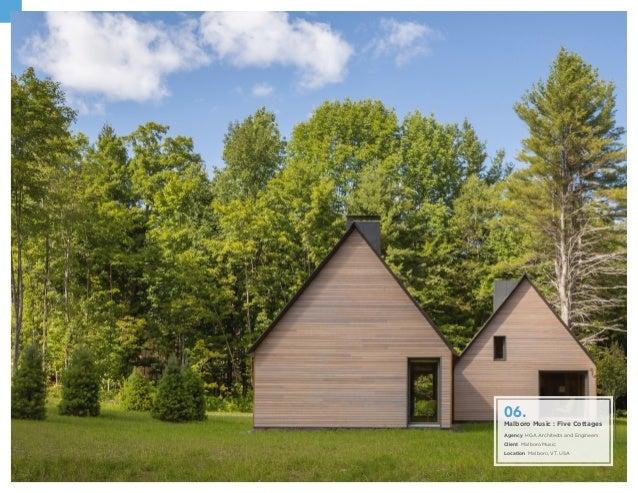 Malboro Music : Five Cottages Agency HGA Architects and Engineers Client Malboro Music Location Malboro, VT. USA 06.