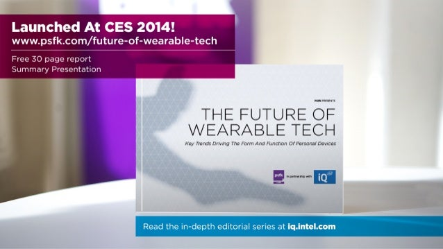 FUNCTION OF WEARABLES FORECAST  LABS  The Future Of Wearable Tech  @psfk / @intel / #FutureofWearables