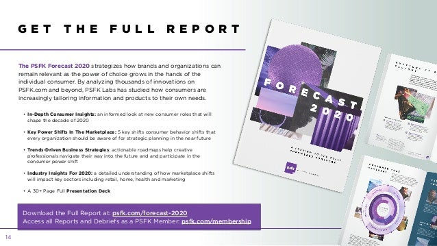 • In-Depth Consumer Insights: an informed look at new consumer roles that will shape the decade of 2020 • Key Power Shifts...
