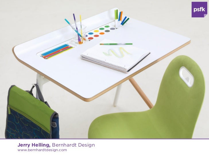 Jerry Helling, Bernhardt Designwww.bernhardtdesign.com