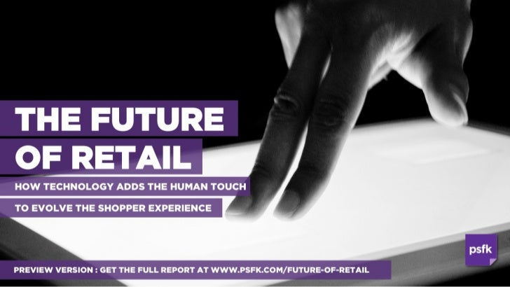 PSFK Future Of Retail Report 2011