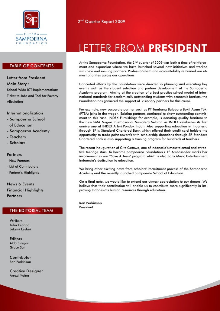 2nd Quarter Report 2009                                      LETTER FROM PRESIDENT                                      At...