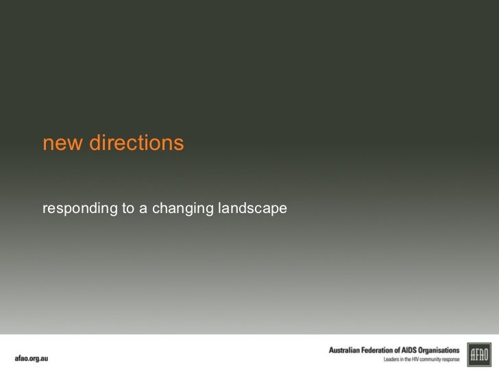 new directionsresponding to a changing landscape