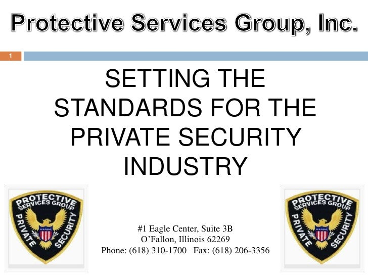 1           SETTING THE     STANDARDS FOR THE      PRIVATE SECURITY          INDUSTRY                  #1 Eagle Center, Su...