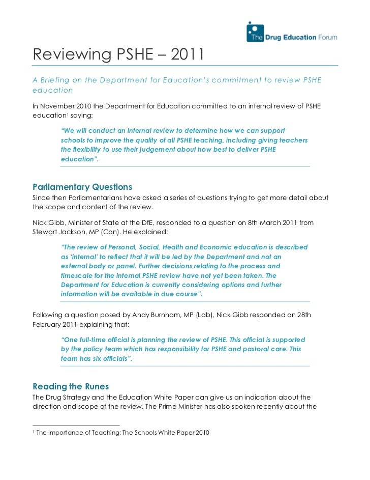 Reviewing PSHE – 2011A Briefing on the Department for Education's commitment to review PSHEeducationIn November 2010 the D...