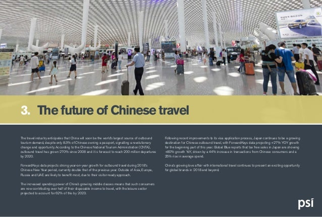The travel industry anticipates that China will soon be the world's largest source of outbound tourism demand, despite onl...