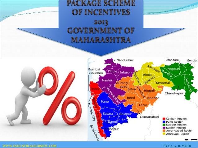 Package Scheme of Incentives 2013 of Maharashtra Slide 2