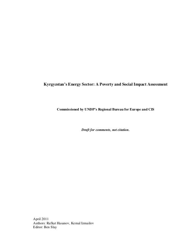 Kyrgyzstan's Energy Sector: A Poverty and Social Impact Assessment               Commissioned by UNDP's Regional Bureau fo...