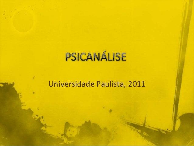 Universidade Paulista, 2011