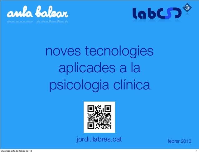 noves tecnologies                                 aplicades a la                               psicologia clínica         ...