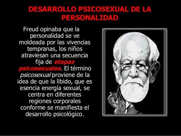Freud opinaba que la personalidad se ve moldeada por las vivencias tempranas, los niños atraviesan una secuencia fija de e...