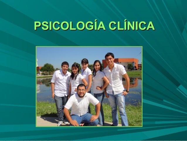 PSICOLOGÍA CLÍNICAPSICOLOGÍA CLÍNICA