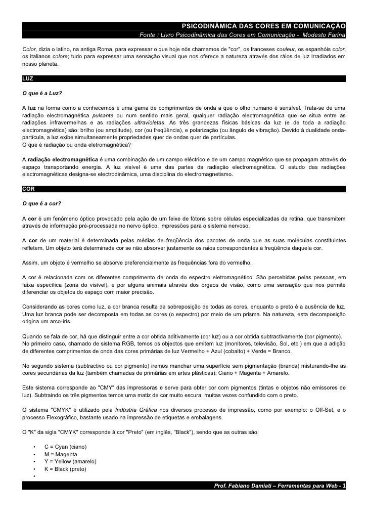 PSICODINÂMICA DAS CORES EM COMUNICAÇÃO                                                Fonte : Livro Psicodinâmica das Core...