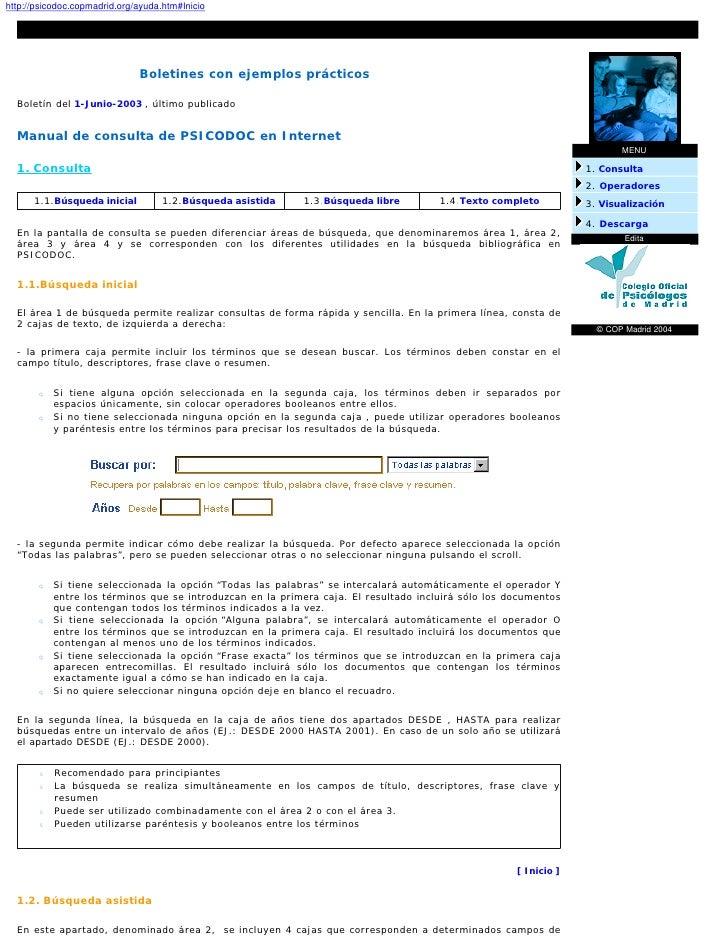 http://psicodoc.copmadrid.org/ayuda.htm#Inicio                                   Boletines con ejemplos prácticos    Bolet...