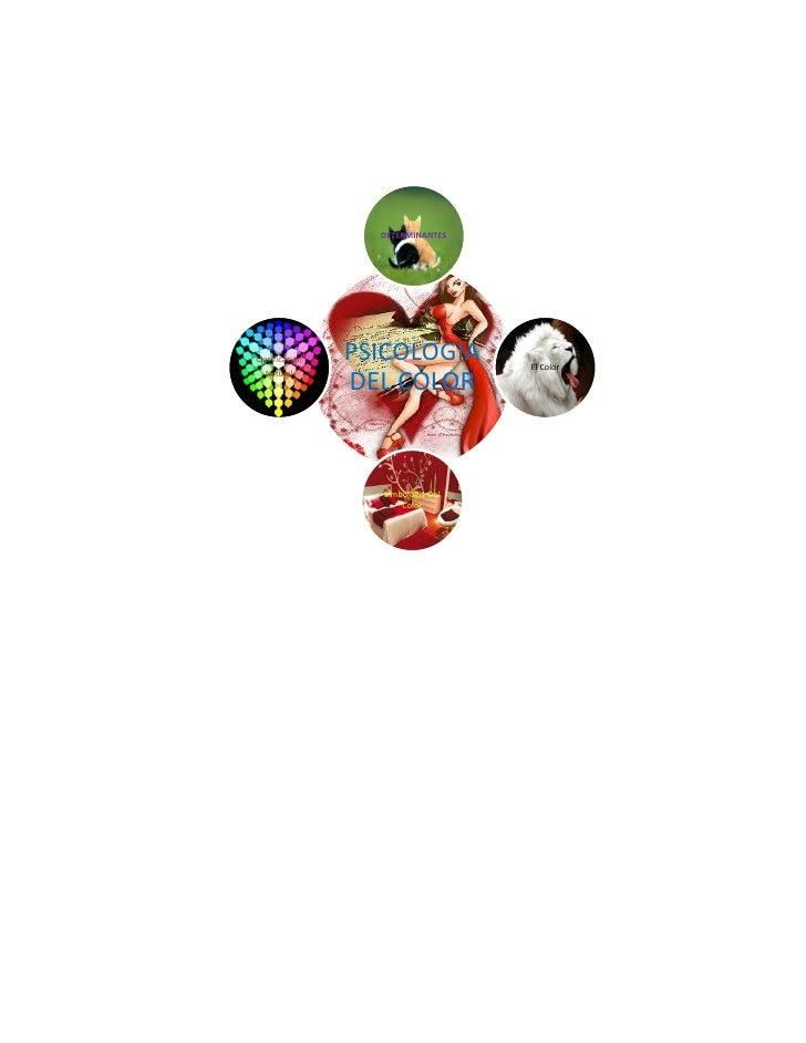 DETERMINANTESClasificación   PSICOLOGIA         El Color  Natural                DEL COLOR                  Simbología Del...