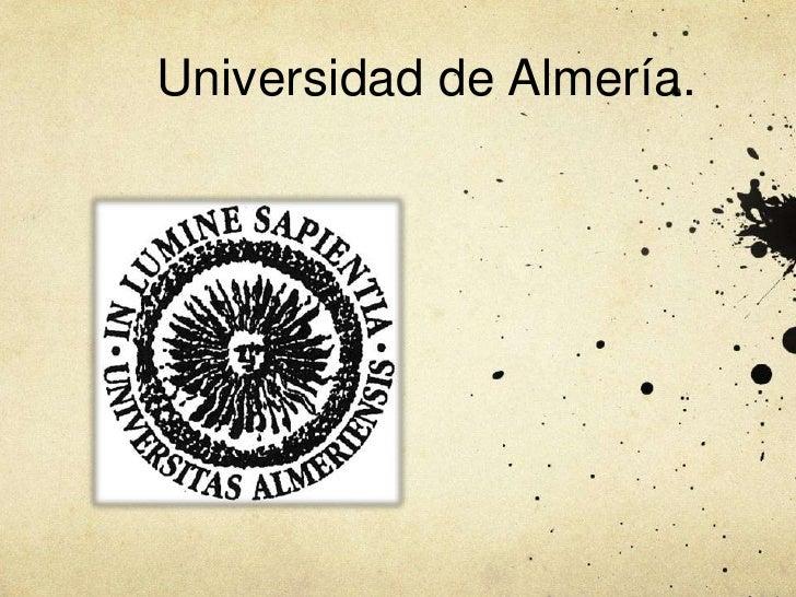 Universidad de Almería.<br />