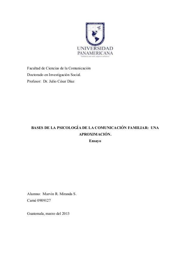 Facultad de Ciencias de la Comunicación Doctorado en Investigación Social. Profesor: Dr. Julio César Díaz  BASES DE LA PSI...