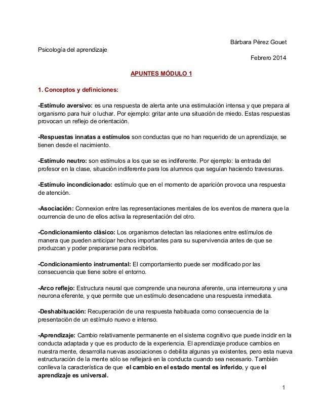 BárbaraPérezGouet Psicologíadelaprendizaje Febrero2014 APUNTESMÓDULO1 1.Conceptosydefiniciones: Estímuloaversi...