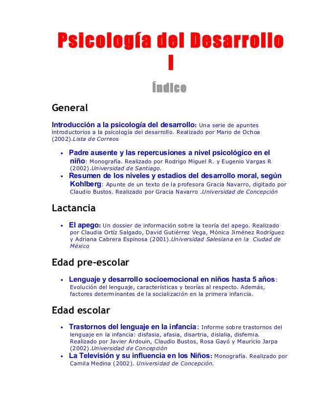 Psicología del Desarrollo I Índice General Introducción a la psicología del desarrollo : Una serie de apuntes  introductor...