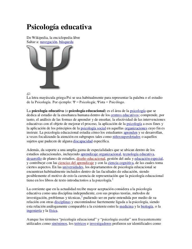 Psicología educativaDe Wikipedia, la enciclopedia libreSaltar a: navegación, búsquedaLa letra mayúscula griega Psi se usa ...