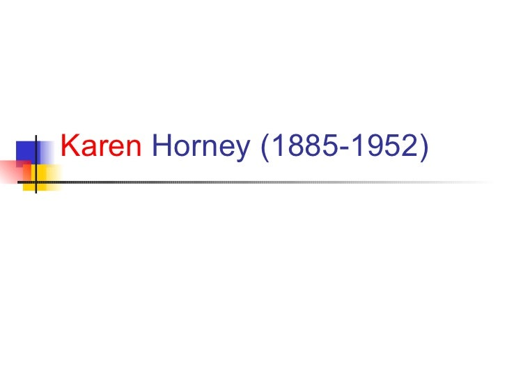 Karen  Horney  (1885-1952)