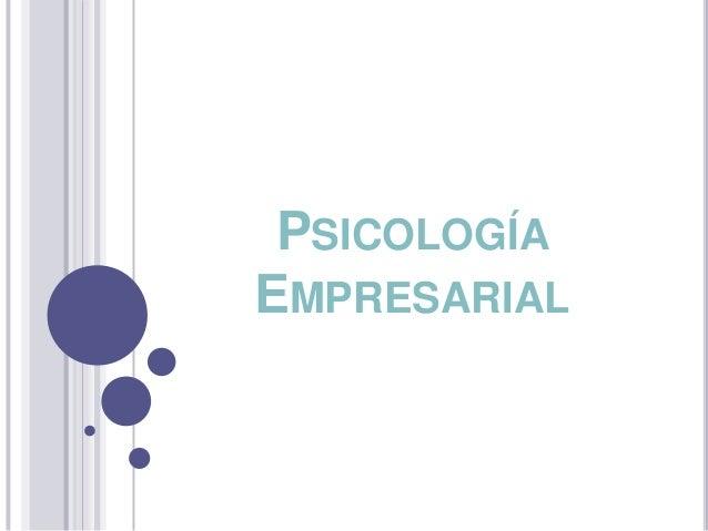 PSICOLOGÍAEMPRESARIAL
