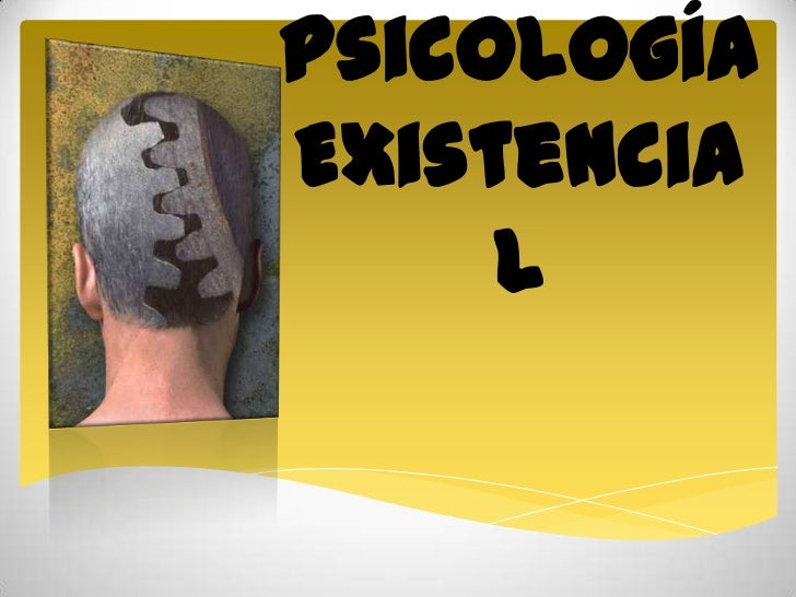 PsicologíaExistencia     l