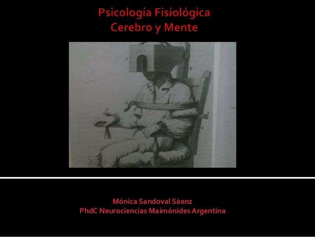 Mónica Sandoval Sáenz PhdC Neurociencias Maimónides Argentina