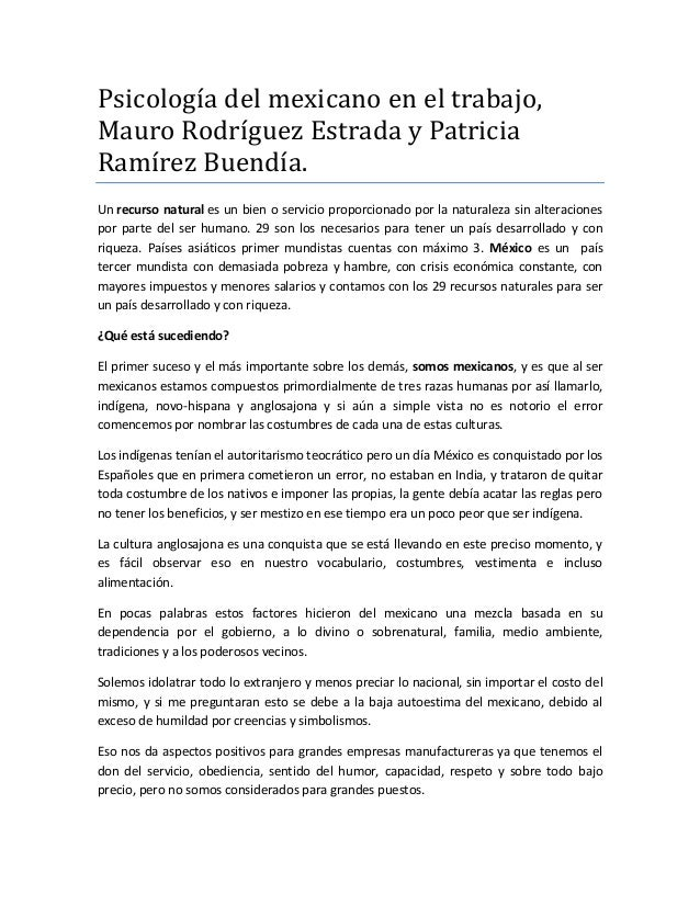 Psicología del mexicano en el trabajo, Mauro Rodríguez Estrada y Patricia Ramírez Buendía. Un recurso natural es un bien o...
