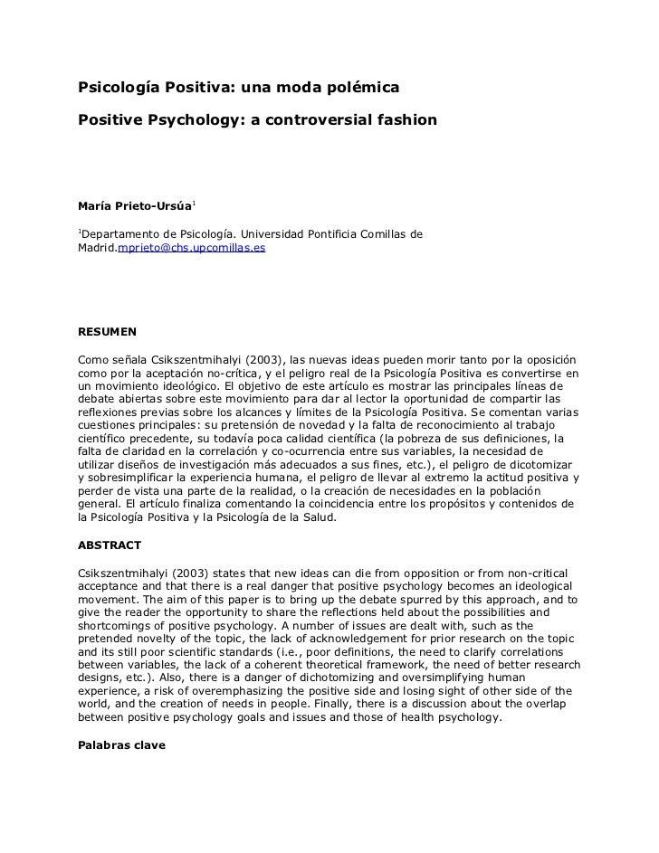 Psicología Positiva: una moda polémicaPositive Psychology: a controversial fashionMaría Prieto-Ursúa11Departamento de Psic...
