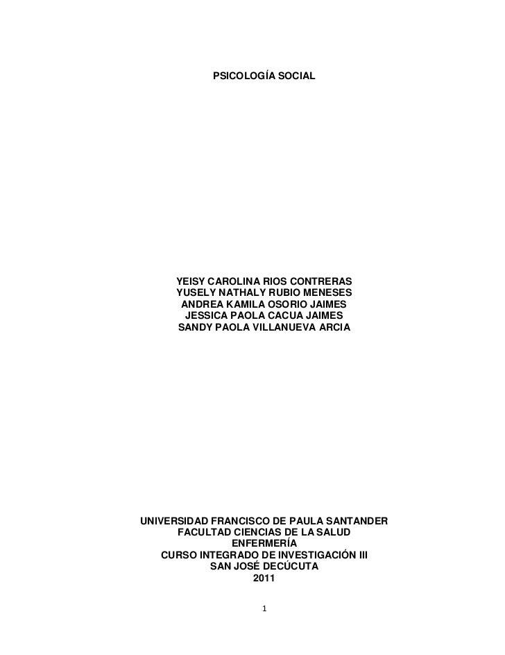 PSICOLOGÍA SOCIAL<br />YEISY CAROLINA RIOS CONTRERAS<br />YUSELY NATHALY RUBIO MENESES<br />ANDREA KAMILA OSORIO JAIMES<br...