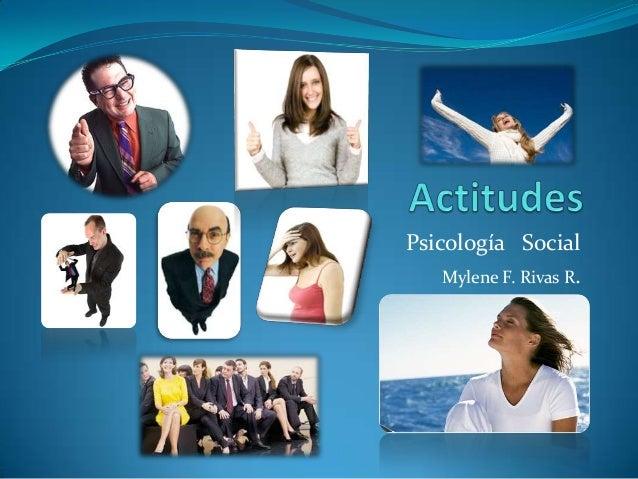 Psicología SocialMylene F. Rivas R.