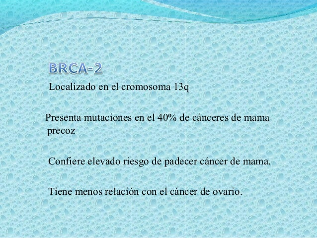 Gen MCC ( Mutated in colon cáncer) Cromosoma 5q21 Cáncer de colon esporádico. Gen DCC (Deleted in colon cáncer) Banda 18q2...