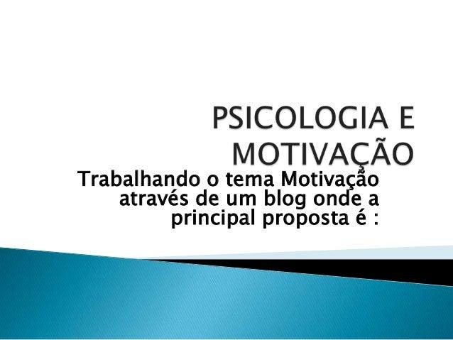 Psicologia E Motivação