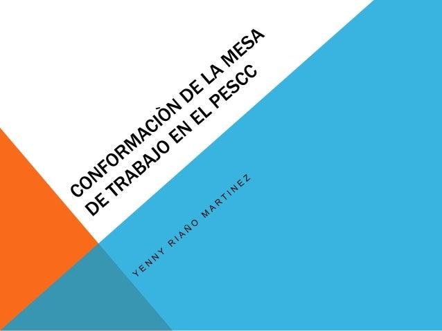 MESA DE TRABAJO Alto grado de participación Oportunid ades de desarrollo Toma de decisiones consensuadas Niveles de comuni...