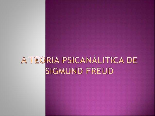 Sigmund Freud nasceu em 1856,  em Freiberg, na região da Moráva.  Em função de problemas financeiros, sua  família mudou-s...