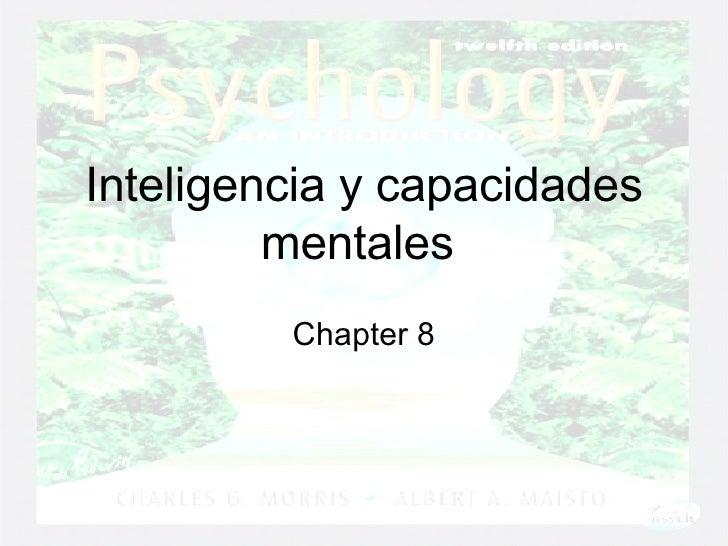 Inteligencia y capacidades mentales  Chapter 8