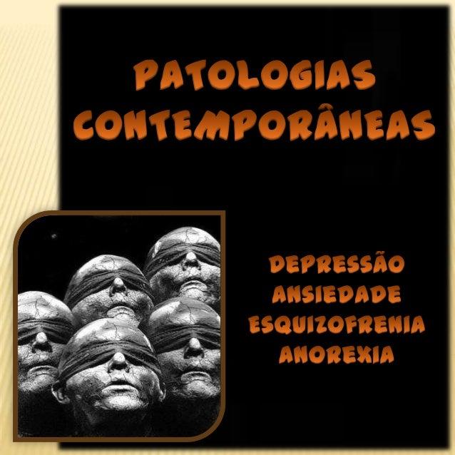 Psicopatologias Contemporâneas