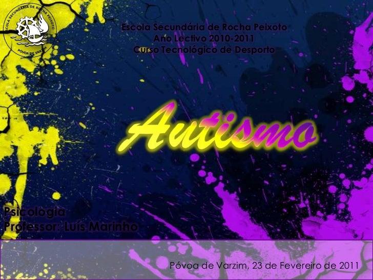 Escola Secundária de Rocha Peixoto                           Ano Lectivo 2010-2011                      Curso Tecnológico ...