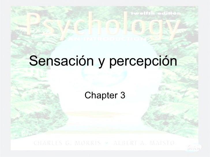 Sensación y percepción  Chapter 3