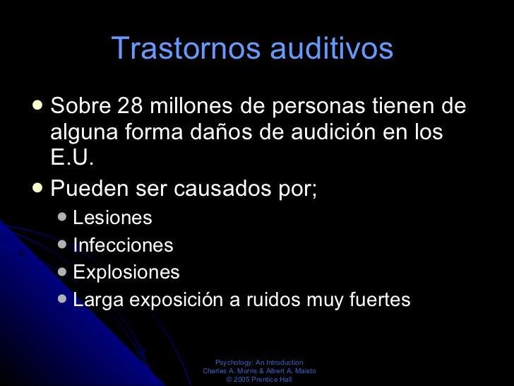 Trastornos auditivos  <ul><li>Sobre 28 millones de personas tienen de alguna forma daños de audición en los E.U. </li></ul...
